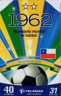TARJETA TELEFONICA DE BRASIL (FUTBOL, 1962, BICAMPEON MUNDIAL DE FUTBOL, 06/2006). TIRADA 25800 (440) - Brasil