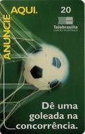 TARJETA TELEFONICA DE BRASIL (FUTBOL, ANUNCIE AQUI, 04-02/99). (446) - Brasil