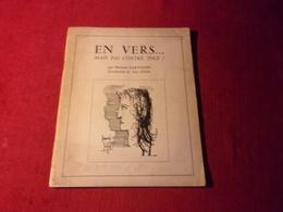 EN VERS  MAIS PAS CONTRE TOUS  PAR FERNAND DARTIGUES  INTRODUCTION JEAN GIONO   COUVERTURE  BERNARD BUFFET  1964 - Autographs