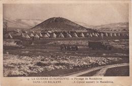 CPA  LA GUERRE EUROPEENNE DANS LES BALKANS Paysage De Macedoine - Guerra 1914-18