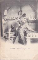 BERG-  LANDES  FABRICATION DES POTS A RESINE CPA  ANIMEE ANNEE 1900 - Francia