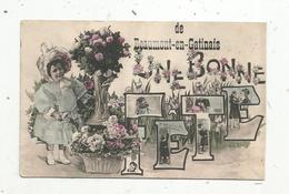 Cp , 77 , De BEAUMONT EN GATINAIS , Une Bonne FÊTE , Enfants , Fleurs ,multi Vues ,vierge, Ed. Laclau - Altri Comuni