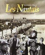 Livre:  Les Nantais   Par Stéphane Pajot   Nantes Edit : 2007  (TTB  état) 800 Gr ) - Nantes