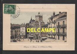 DF / 34 HERAULT / BÉZIERS / PLACE DE L' HÔTEL DE VILLE / ANIMÉE / CIRCULÉE EN 1911 - Beziers