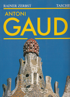 Antoni Gaudi. 1852-1926 - Ein Leben In Der Architektur. O.A. - Bücher, Zeitschriften, Comics