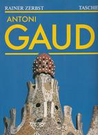 Antoni Gaudi. 1852-1926 - Ein Leben In Der Architektur. O.A. - Books, Magazines, Comics