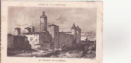 CPA - LYON IL Y A CENT ANS - 40. Château De La Motte - Lyon