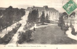 (88) Vosges - Vittel - Le Grand Hôtel Et Les Nouveaux Jardins - Vittel Contrexeville