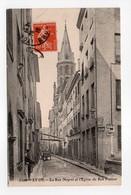 - CPA LYON (69) - La Rue Neyret Et L'Eglise Du Bon Pasteur 1916 - - Lyon