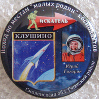 94-5 Space Russian Pin. Gagarin. Klushino -  The First Cosmonaut Motherland - Space