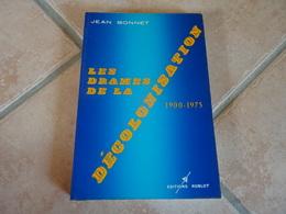 Les Drames De La Décolonisation 1900-1975 - Histoire
