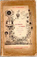 Chamboissier Léon : La Poste à Paris Durant Le Siège Et Sous La Commune  Ed 1914 85 P  RARE RARE RARE - Specialized Literature