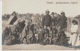 416-Tripoli-Libia-Africa-ex Colonie Italiane-Militaria-Guerra Italo-Turca-Accampamento Di Arabi Con Militari - Libya