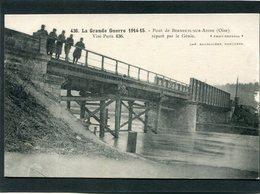CPA - Guerre 1914 - Le Pont De BERNEUIL SUR AISNE Réparé Par Le Génie, Animé - Guerre 1914-18