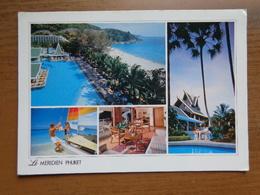 Thailand / Phuket, Le Meredien --> Written - Thailand