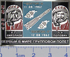 278-2 Space Russian Pin. Vostok 3-4. 55 Years Of Flight. The World's First Group Flight Nikolaev And Popovich - Spazio