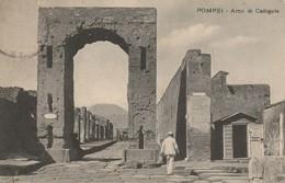 POMPEI Arco Di Calligola - Pompei