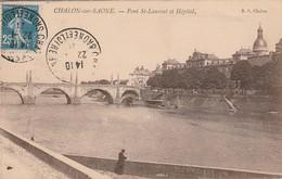 Saone Et Loire : CHALON-sur-SAONE : Pont St-laurent Et Hopital - Chalon Sur Saone