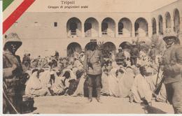 422-Tripoli-Libia-Africa-ex Colonie Italiane-Militaria-Guerra Italo-Turca-Gruppo Di Prigionieri Arabi - Libya