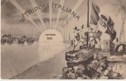 425-Tripoli-Libia-Africa-ex Colonie Italiane-Militaria-Guerra Italo-Turca-Tripoli Italiana-3 Ottobre 1911.Bandiera-Navi - Libya