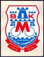 CROATIA - METALIA  COMMERCE  TEAM - Self-adhesive - ZAGREB - 1974 - Cycling