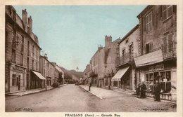 (FC)  CPA Fraisans  Grande Rue  (Bon Etat) - France