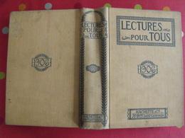 Lecture Pour Tous 1905-1906. Hachette Reliure éditeur. Taxi Carambolage Cirque  Guérisseur Rebouteux Camelot Escroc Inde - Books, Magazines, Comics