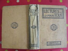 Lecture Pour Tous 1910-1911. Hachette Reliure éditeur.rajah Tennis Avion Aeroplane Jouetds Peste Inondation Fremiet - Books, Magazines, Comics