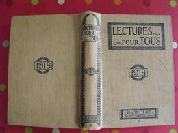 Lecture Pour Tous 1917-1918. Hachette Reliure éditeur. Première Guerre Mondiale Degas Borgia Colonies Légionnaire Avion - Books, Magazines, Comics