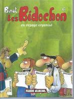 """LES BIDOCHONS """" EN VOYAGE ORGANISE """" - BINET - E.O. OCTOBRE 2007  FLUIDE GLACIAL ( Petit Format ) - Bidochon, Les"""