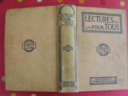 Lecture Pour Tous 1911-1912. Hachette Reliure éditeur. Bagne Toulon Bandit Chine China Aviateur Indes Rajah Pou-yi - Books, Magazines, Comics