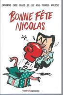 """ BONNE FETE NICOLAS "" - CABU / WOLINSKI / TIGNOUS RISS - E.O. NOVEMBRE 2007  VENT DES SAVANES - Ohne Zuordnung"