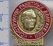 268 Space Soviet Russian Pin. Isaev - Rocket's Engine Designer, 80 Anniversary - Space