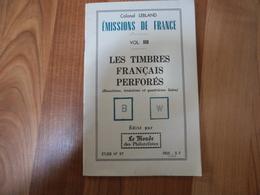 Les Timbres Français Perforés - Lebland - 32 Pages - France