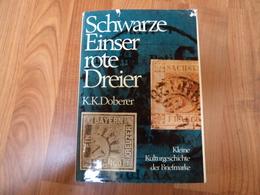 Allemagne - Schwarze Einser Rote Dreier - KK Doberer - 232 Pages - Nombreuses Illustrations - Deutschland