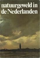 NATUURGEWELD IN DE NEDERLANDEN - Culture