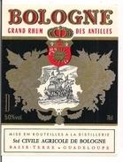 Etiquette RHUM BOLOGNE - Grand Rhum Des Antilles , Sté Civile Agricole, Basse Terre - GUADELOUPE - Thème Bateau - - Rhum