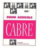 Etiquette  RHUM   CABRE - Desmarets, St Claude -  GUADELOUPE  -- - Rhum