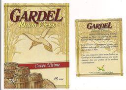 Etiquette  RHUM  Vieux GARDEL - Cuvée Ultime -  Distillerie Fermée En 1991 - Le Moule - GUADELOUPE -- - Rhum