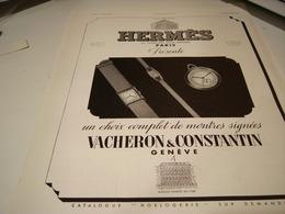 ANCIENNE PUBLICITE MONTRE HERMES ET VACHERON CONSTANTIN 1938 - Other