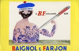 BUVARD L'indélebile Le B F Rétractable BAIGNOL FARJON - Stationeries (flat Articles)