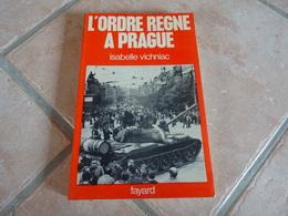 L'ordre Règne à Prague - Isabelle Vichniac - Histoire