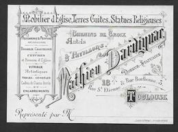Toulouse - Mobilier D' Eglise.... Mathieu Dardignac - Cartes De Visite