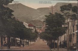CPA Bosnie Herzégovine Mostar Franje Josipa Ulica Franz Joseph Strasse YT 67 CAD K U K Milit Post 1 II 1913 - Bosnia And Herzegovina