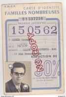 Au Plus Rapide Carte Identité Familles Nombreuses 30 % Années 1959-1962 - Season Ticket
