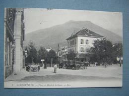 ALBERTVILLE - PLACE ET HOTEL DE LA GARE - Albertville