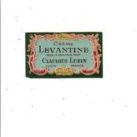 ETIQUETTE NEUVE CREME LEVANTINE CLAUDIUS LUBIN LYON - Etiquettes