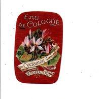 ETIQUETTE NEUVE EAU DE COLOGNE AU CYCLAMEN AMBRé F. MOREAU & Fils LYON - Labels