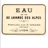 ETIQUETTE NEUVE EAU DE LAVANDE DES ALPES GIRARD LYON - Etiquettes