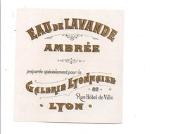 ETIQUETTE NEUVE EAU DE LAVANDE AMBREE GALERIE LYONNAISE - Etiquettes